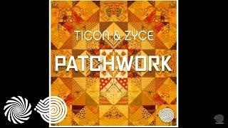 Zyce & Ticon - Patchwork