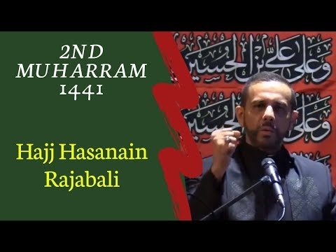 2nd Muharram 2019 1441 - Hajj Hasanain Rajabali