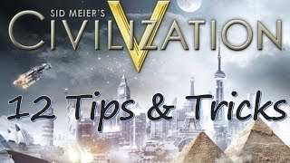 12 Civ V Tips And Tricks