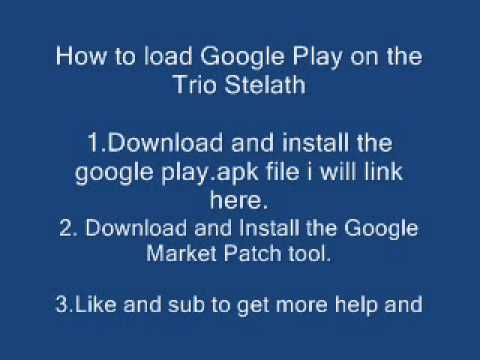 Get Google Play on Trio Stealth 7