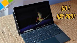 Làm việc văn phòng thì mình nên chọn Surface Go hay Surface Pro?