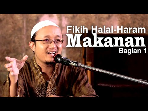 Fiqih Halal-Haram Makanan 1 - Ustadz Aris Munandar
