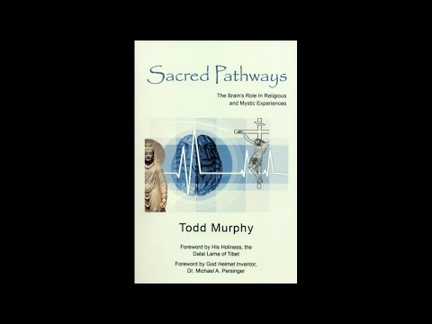 New Book: Sacred pathways: The Brain's role in religious and mystic experiences