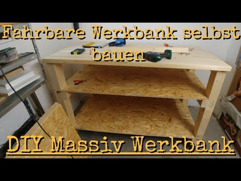 12:11 Fahrbare Werkbank Selbst Bauen   DIY Massiv Werkbank Teil 2
