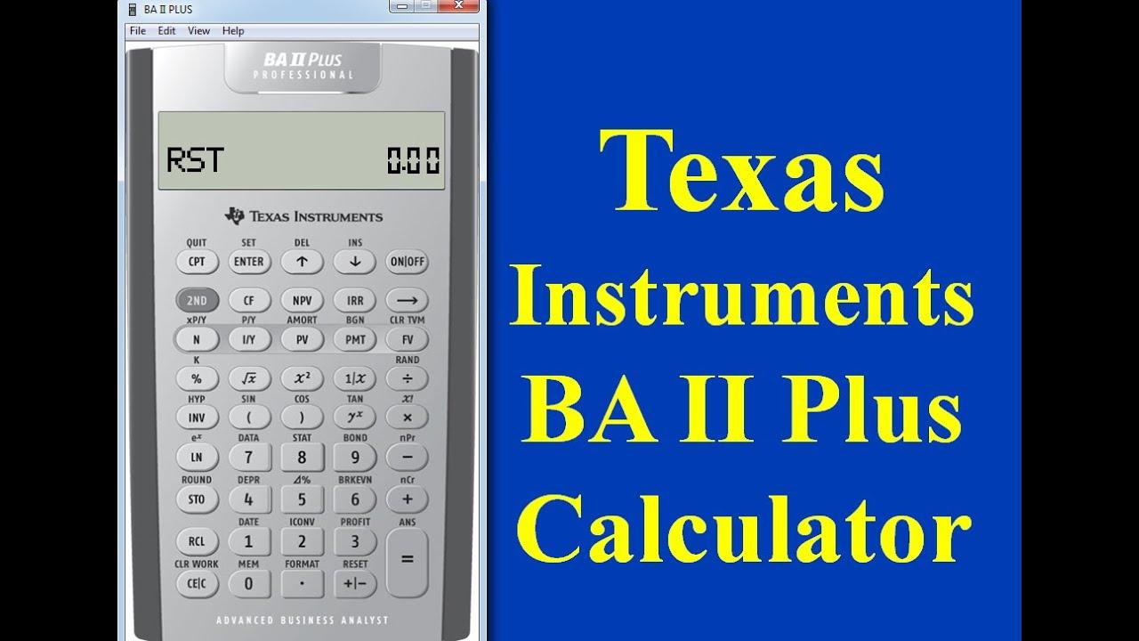texas instrument ba ii plus professional calculator part i youtube