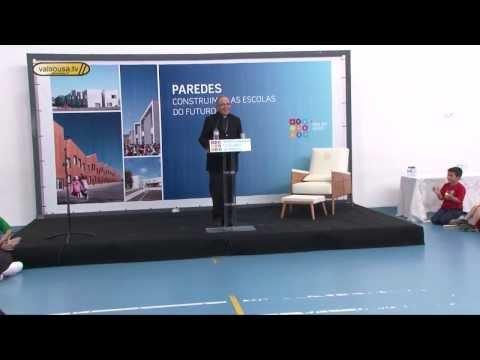 Bispo do Porto inaugurou centro escolar de Sobrosa - Paredes 2013