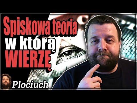 Plociuch #330 - Teoria Spiskowa W Którą Wierzy Ator