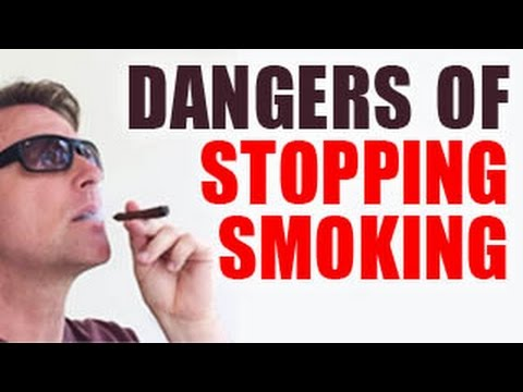 The Dangers of Stopping Smoking