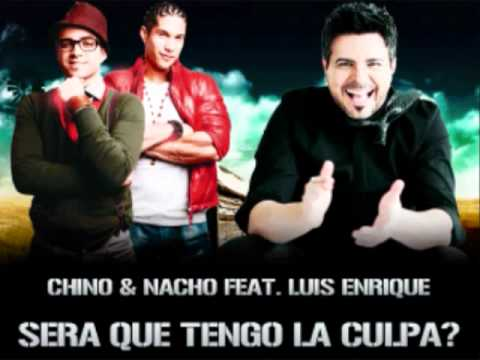 Chino Y Nacho Ft. Luis Enrique - Sera Que Tengo La Culpa (original) †new Romantic 2011†.flv video