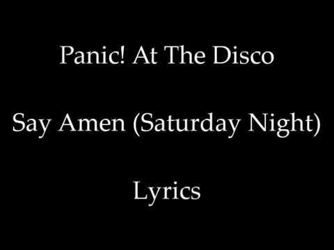 Say Amen (Saturday Night) - Panic! At The Disco [Lyrics]