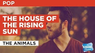 "Download Lagu The House Of The Rising Sun in the Style of ""The Animals"" with lyrics (no lead vocal) Gratis STAFABAND"