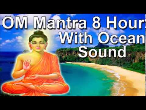 Om mantra 8 Hour Full Night Meditation with Ocean Sound - Relax...