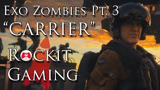 "Exo Zombies Pt. 3 ""Carrier"" Music Video - RockitGaming - Advanced Warfare Exo Zombie Song"