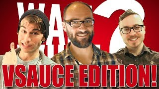 WAIT WHAT?! Vsauce Edition! with Michael, Kevin and Jake!