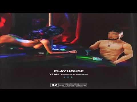 Ye Ali - Playhouse