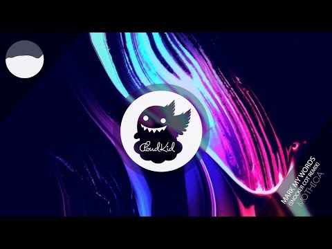Mothica - Mark My Words (Snocker Cot Remix)