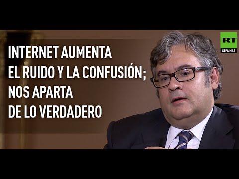 """""""Internet aumenta el ruido y la confusión; nos aparta de lo verdadero"""" - ENTREVISTA"""