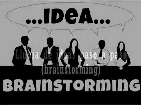Dinamica de Grupos. Lluvia de ideas. Brainstorming