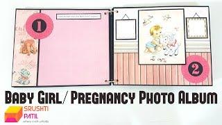 Baby Girl / Pregnancy Photo Album by Srushti Patil
