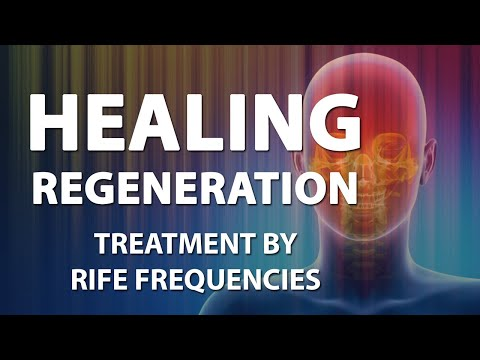 Healing & Regeneration - RIFE Frequencies Treatment - Energy & Quantum Medicine with Bioresonance