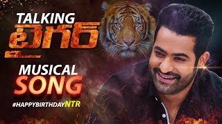 Jr NTR Talking Tiger Song || Musical Song || Jr NTR | NTR Birthday Special Song | Filmylooks