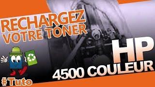 4500 Color Laserjet HP Toner : Bien Recharger Le Toner