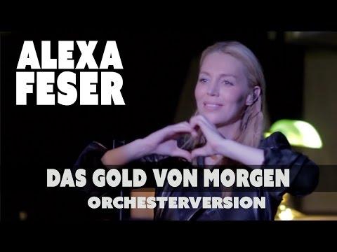 Alexa Feser - Das Gold Von Morgen