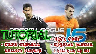 FLASHBACK || HACK COIN DREAM LEAGUE SOCCER 2016 + UNLLOCK PLAYERS