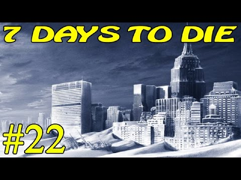 7 Days to Die ► Сквозь Снег ►#22 (16+)