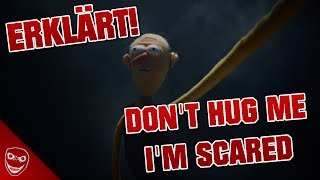 Don't Hug Me I'm Scared ERKLÄRT!