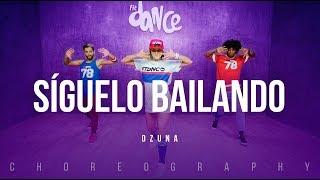 Síguelo Bailando Ozuna Fitdance Life Coreografía Dance Audio