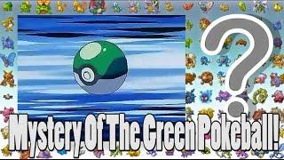 Pokemon Theory: The Mystery of the Green Pokeball?