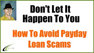 How To Avoid Payday Loan Consolidation Scams