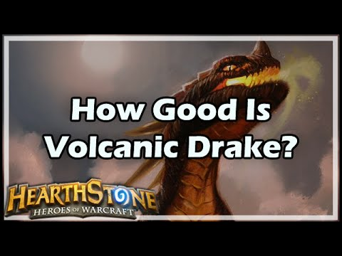 [Hearthstone] How Good Is Volcanic Drake?