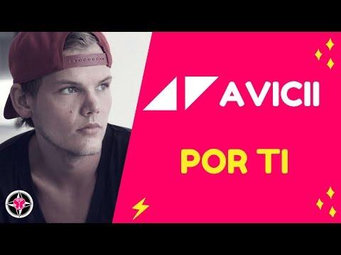 Por ti - ◢◤ Avicii - (Nueva versión) (Edición vocal)