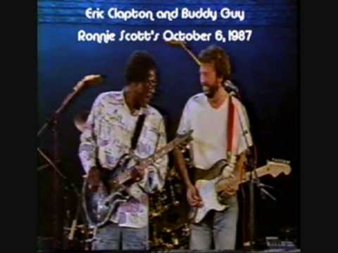 Eric Clapton&Buddy Guy, Real Mother For Ya, Ronnie Scott's '87