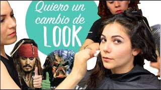 Quiero un cambio de look/ I want to refresh my look