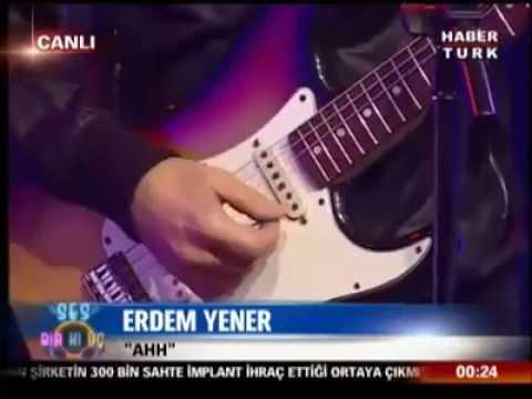 Erdem Yener - Ahh