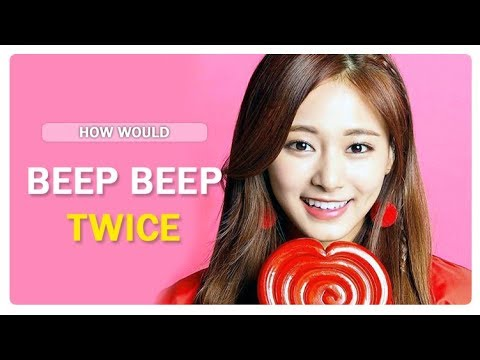 How Would TWICE Sing BEEP BEEP - Girls Generation (Line Distribution)