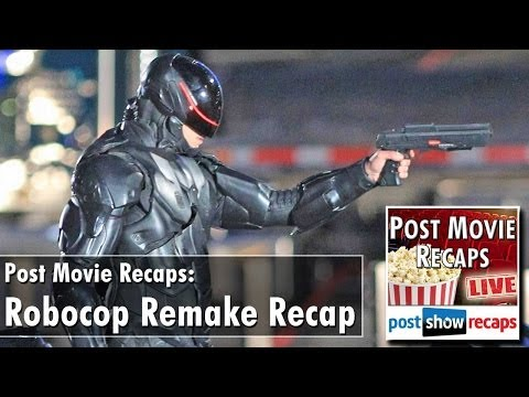 Robocop 2014 Remake: Comparing to the 1987 Film on the Post Movie Recap Review
