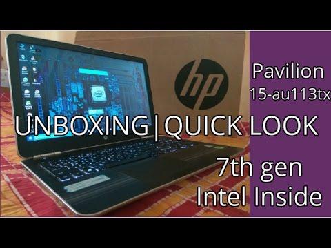 Unboxing HP Pavilion 15-au113tx [7th gen intel inside Quick look]
