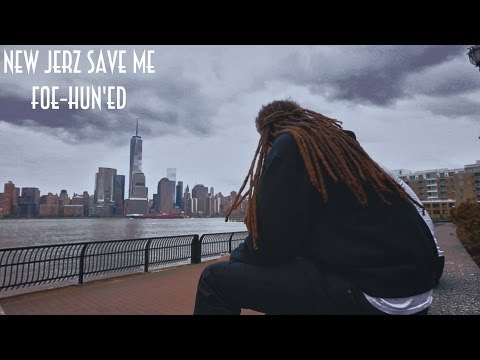 Foe-Hun'ed - New Jerz Save Me [Lets Roll Records Submitted]