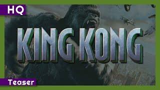 King Kong (2005) Teaser