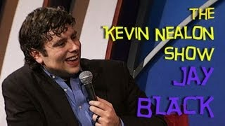 The Kevin Nealon Show - Jay Black
