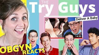 ObGyn Reacts: Try Guys DELIVER A BABY?!