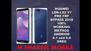 Huawei Y7 Pro 2018 FRP Bypass  Lock Android 8.0.0 !! LDN-LX2 !! by m shakeel