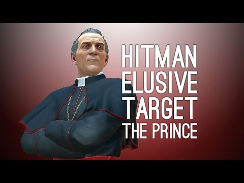 HITMAN, Elusive Target - The Prince - 3m13s - SA