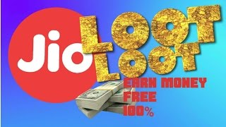 JIO LOOT EARN MONEY FREE | MONEY WITH JIO | 100% 5 APPS HELP
