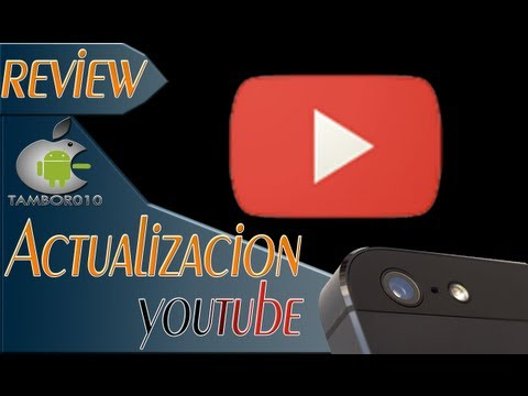 Review Nueva Actualizacion De YOUTUBE Para Dispositivo Moviles ios/android