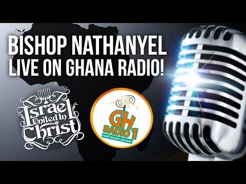 The Israelites: Bishop Nathanyel discusses  the Problems of  DEMOCRACY, LIVE on Ghana Radio